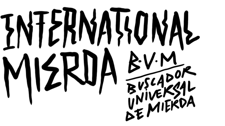 INTERNATIONAL MIERDA